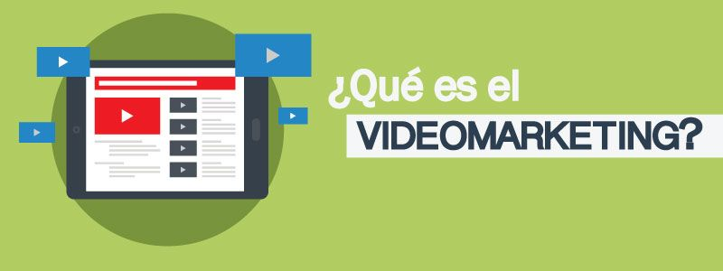 video marketing que es