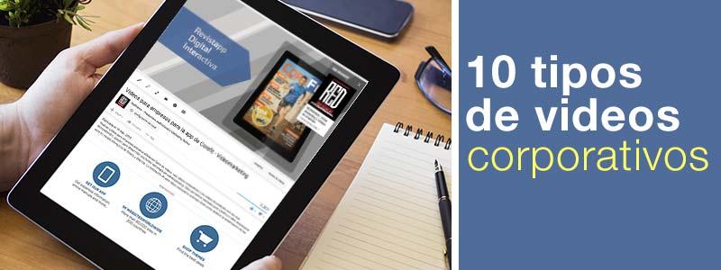 10 Tipos de videos corporativos
