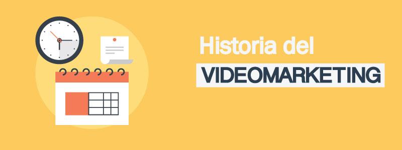 historia-del-videomarketing